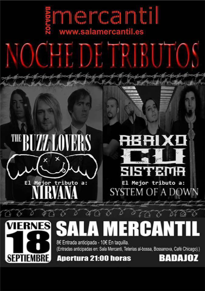 Normal noche de tributos the buzz lovers nirvana y abaixo cu sistema system of a down sala kusso mercantil badajoz