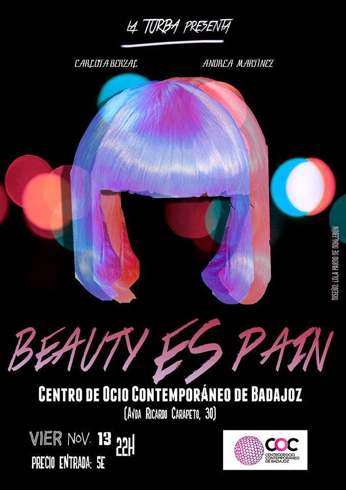 Normal teatro beauty es pain centro de ocio contemporaneo coc badajoz