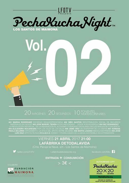 Pechakucha night. Vol 2 Los Santos de Maimona