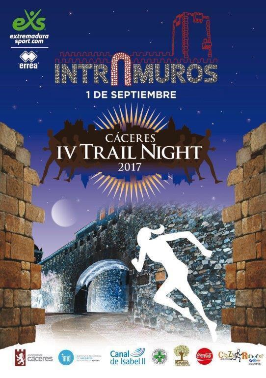 IV Trail Night Intramuros 2017 en Cáceres