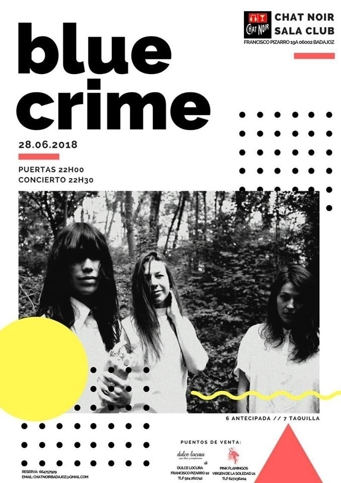 Concierto de Blue Crime + DJ Set Girls - Badajoz