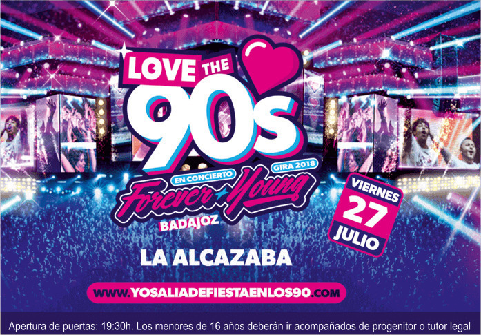 "Love The 90's ""Forever Young"" - Badajoz"