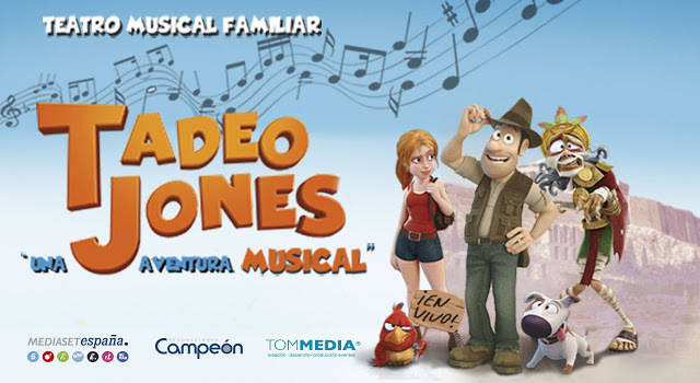 Musical infantil 'Tadeo Jones' - Plasencia